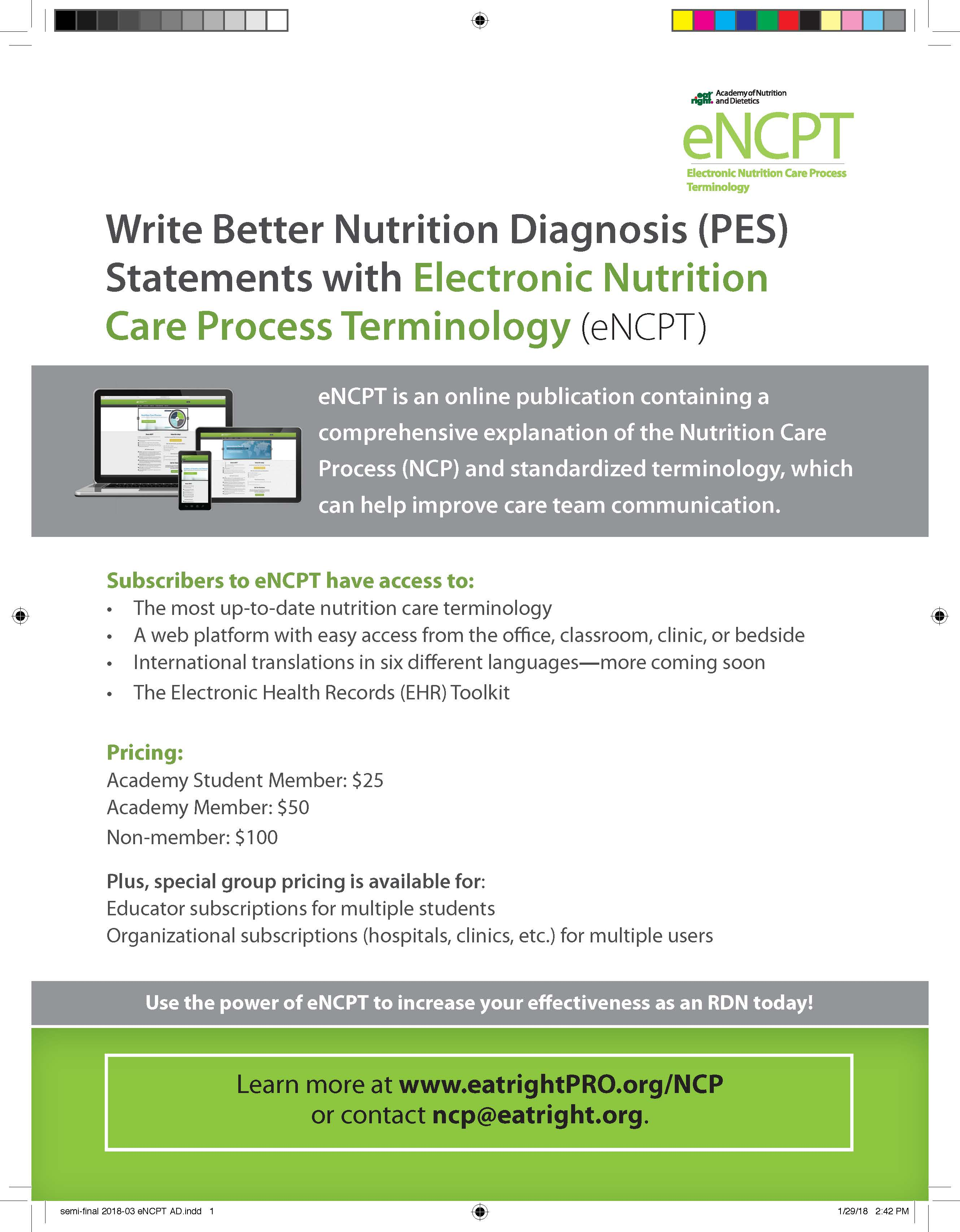 Write Better Nutrition Diagnosis (PES) Statements with Electronic Nutrition  Care Process Terminology (eNCPT) eNCPT is an online publication containing  a ...